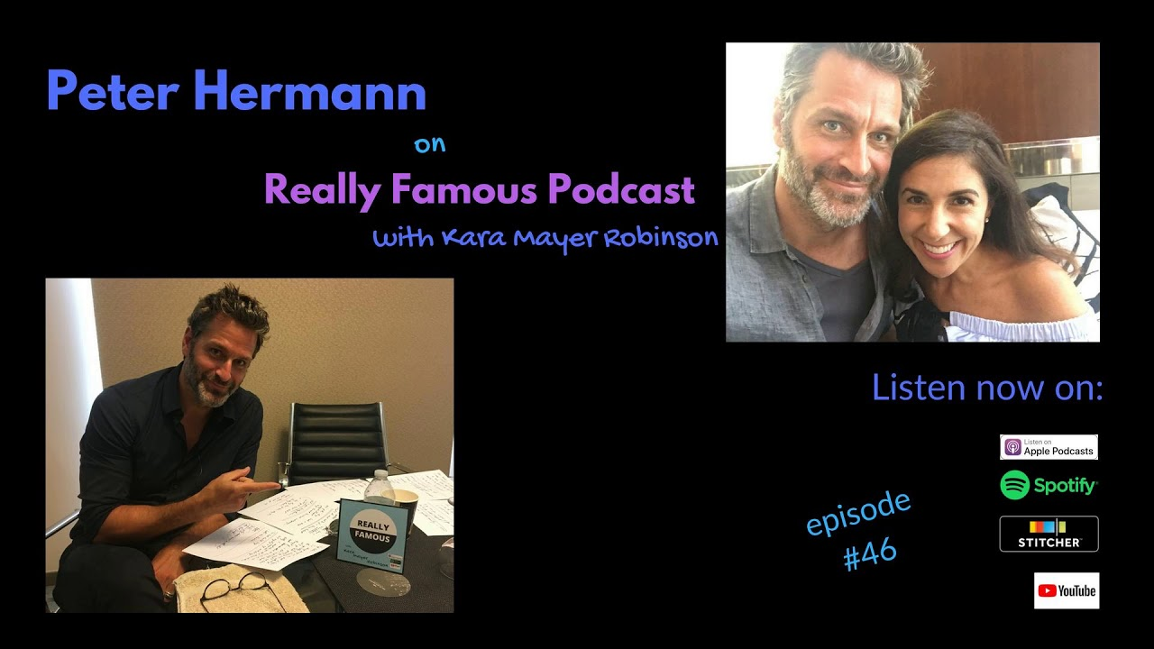 Peter Hermann - Really Famous podcast interview